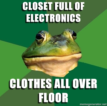 advice dog y compañía! Foul-bachelor-frog-closet-full-of-electronics-clothes-all-over-floor